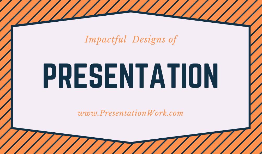 5 Methods of Making an Impactful Powerpoint Presentation Slides