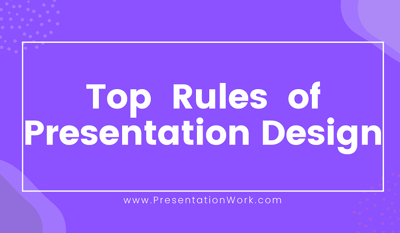 Photo of 8 Rules of a Successful Presentation Slide Design and Presentation Format
