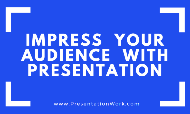 Photo of Best Presentation to impress Audience (No More Boring Presentations)