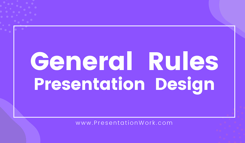 Photo of General Rules for Creating Presentation Slides Professionally