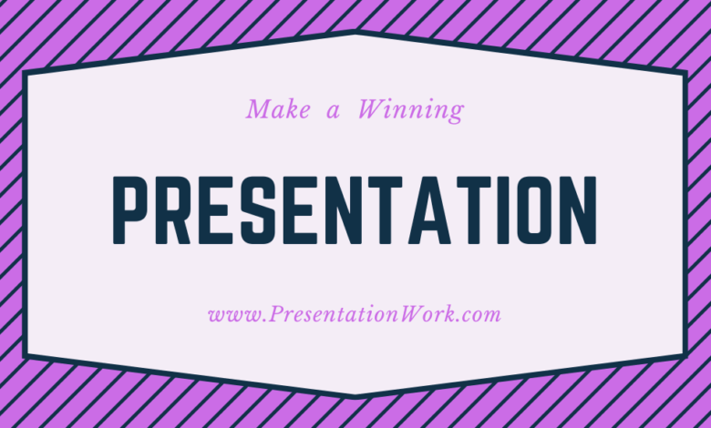 Photo of Make a Winning Presentation by Following Tips