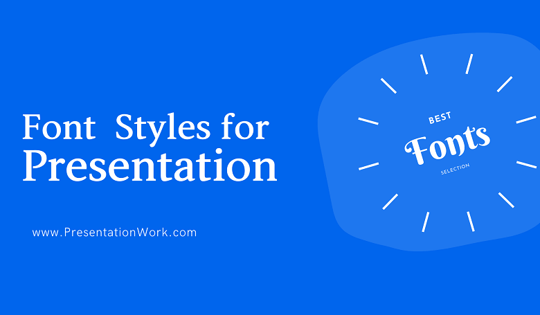 Photo of Best Font Styles for Presentation: 10 Font Styles Widely used for Professional and investor Presentation Decks