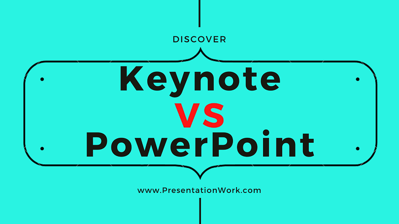 Keynote VS Powerpoint Choosing between Keynote and PowerPoint - Comparison, Advantages, Disadvantages and Tips