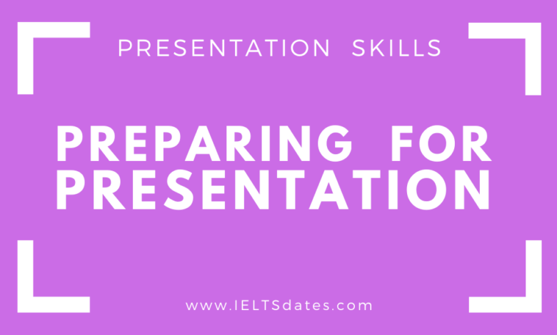 Photo of Preparing for a Presentation: Getting Ready to Deliver Presentation and things to do before Presentation