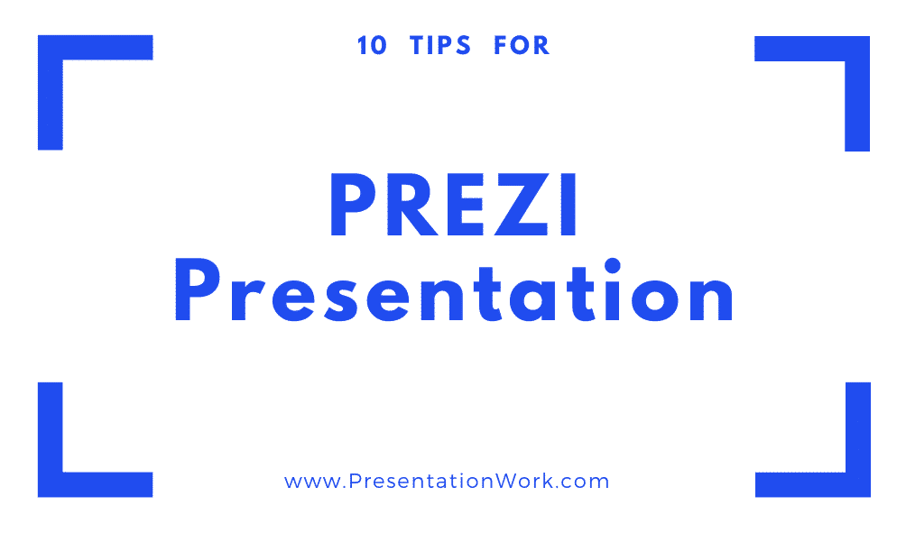 Prezi Presentation Tips, and Advantages of Using Prezi over Powerpoint, Keynote and Google Slides