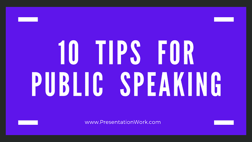 Take your Presentation Speaking Skills to the Next Level with following 10 Tips