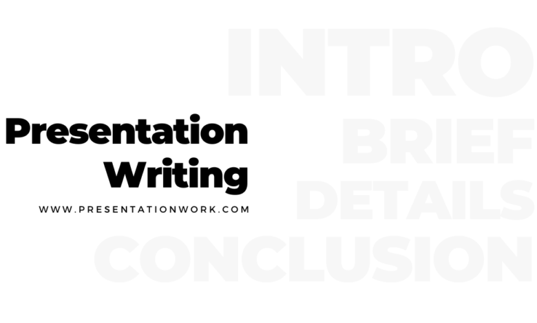 Photo of Writing a Presentation: Overview, Core message, Story telling & Conclusion of a Presentation Writing