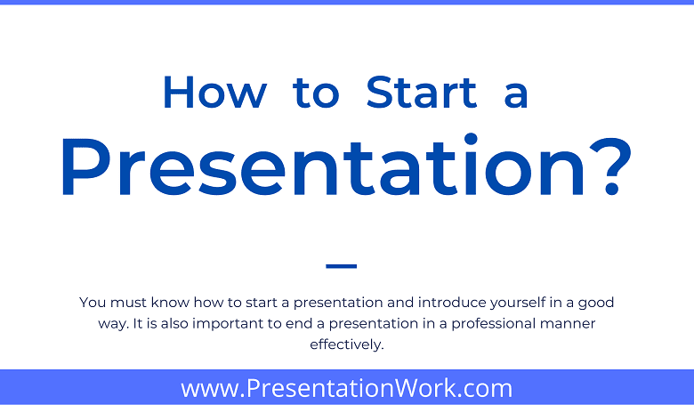 Photo of Start off Your Presentation with these 20 Powerful Strategies – Examples of Starting a Presentation included