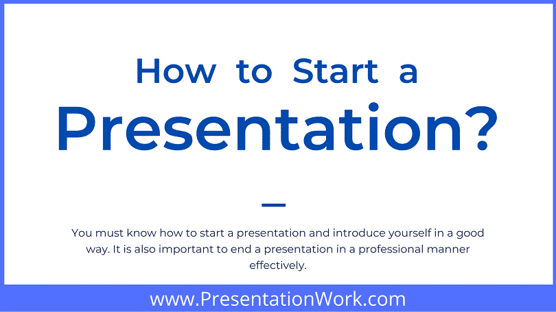 Start off Your Presentation with these 20 Powerful Strategies - Examples of Starting a Presentation included