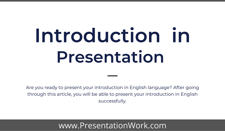 Photo of Ways to Introduce Yourself in an English Language Presentation – Presentation Skills