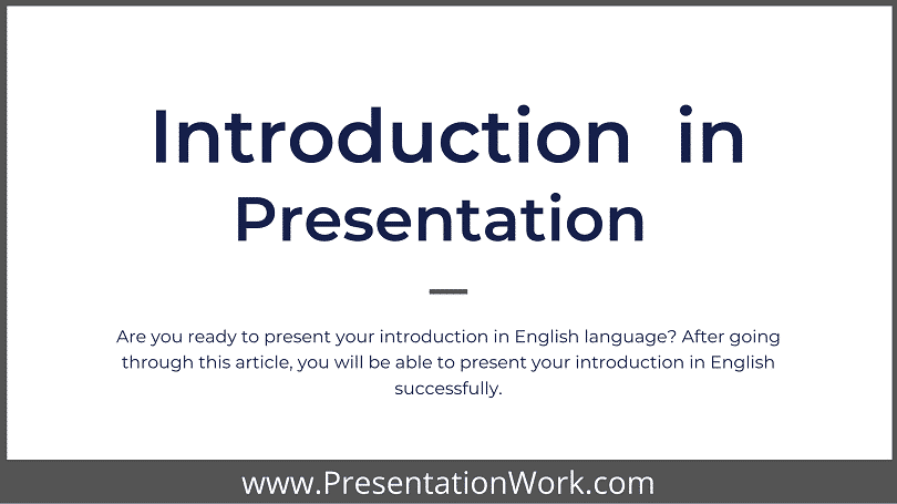 Ways to Introduce Yourself in an English Language Presentation - Presentation Skills