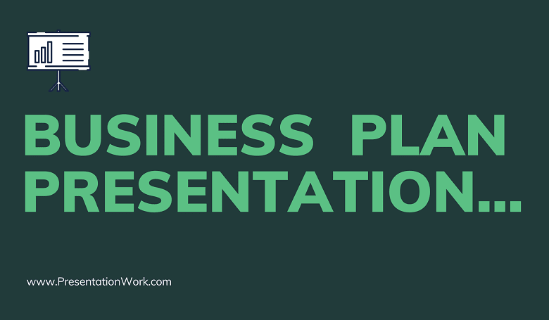 Photo of Business Plan Presentation Rules and Template – How to Make a Business Plan Presentation?