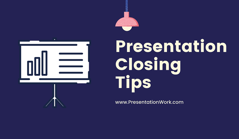 Photo of Presentation Closing Methods: 6 Stylish Ways to take Presentation to an End