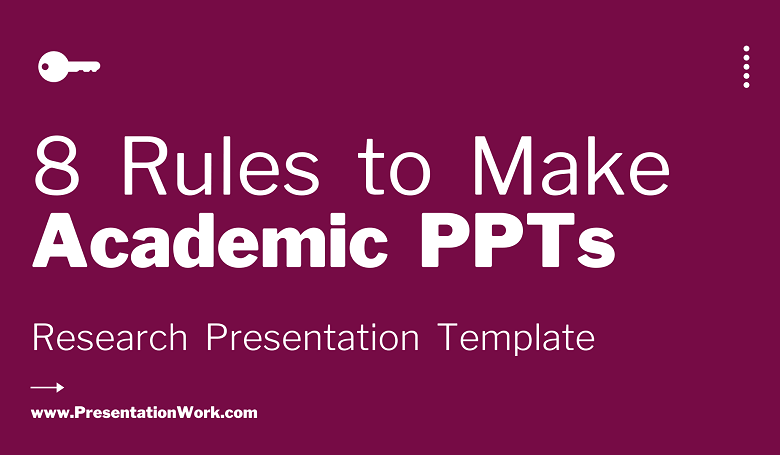 Photo of Scientific, Academic and Research Presentation Making Principles – 8 Rules for Making Research PPT